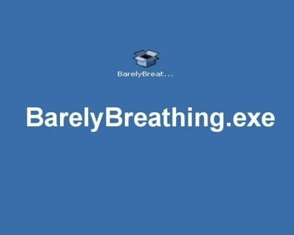 barelybrething
